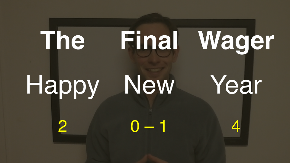 The Final Wager January 1, 2013