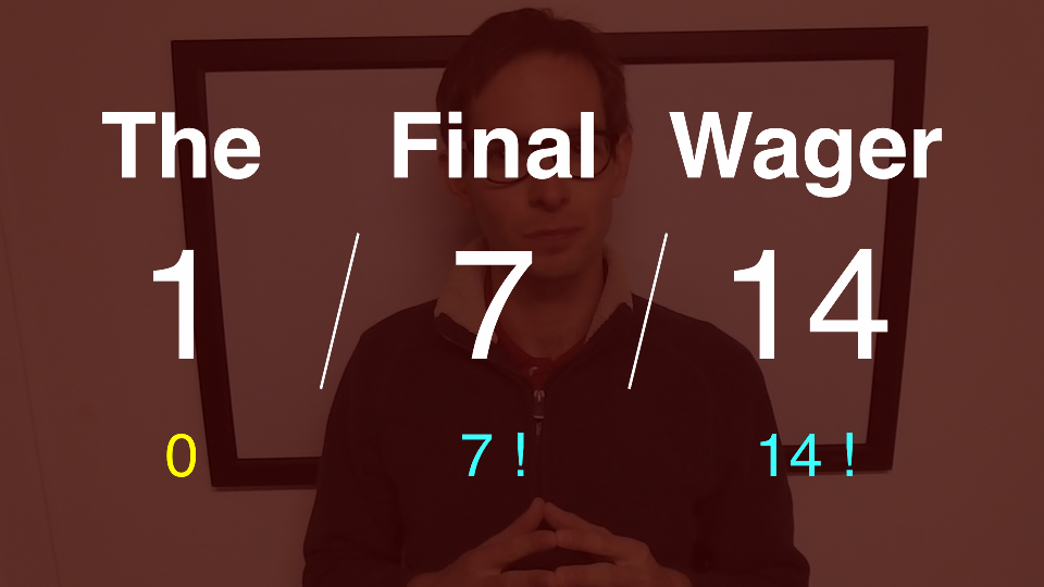 The Final Wager January 7, 2014