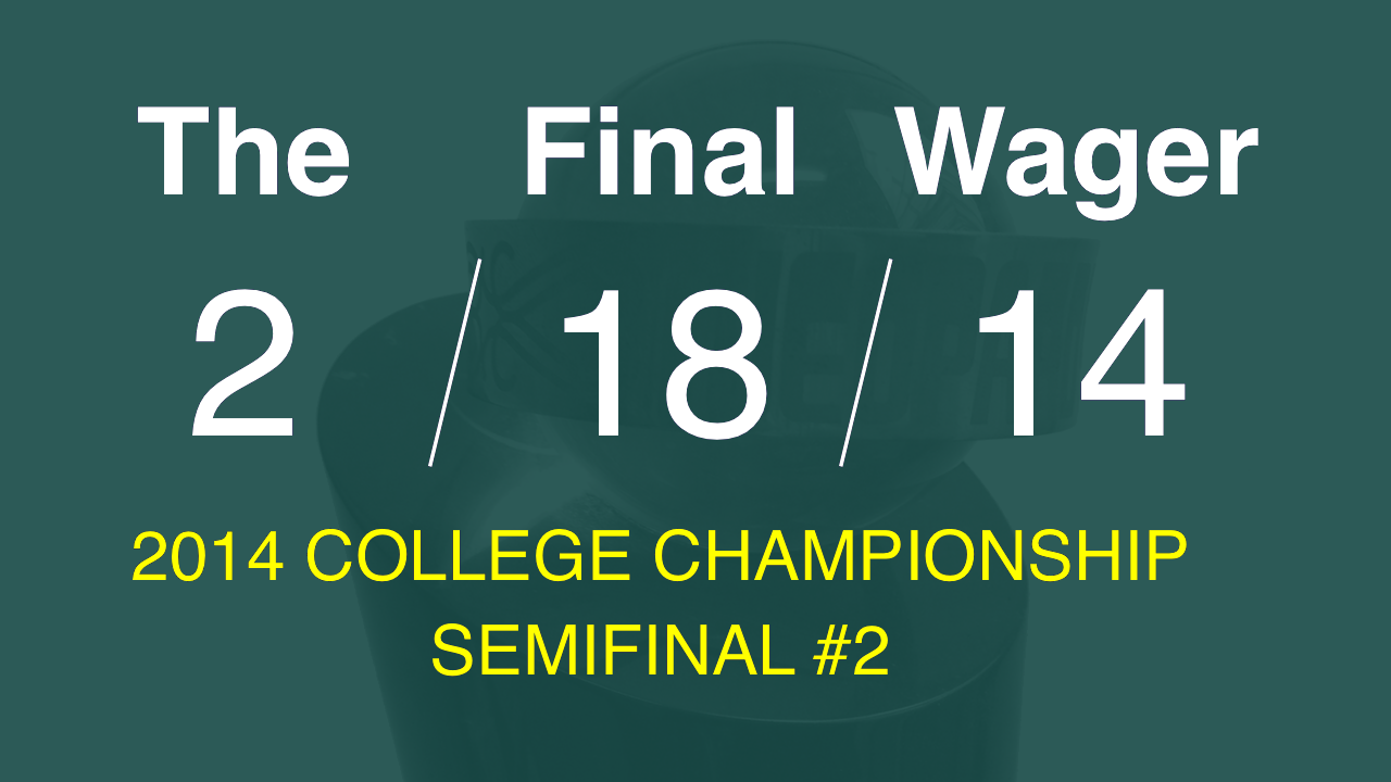 The Final Wager - February 18, 2014