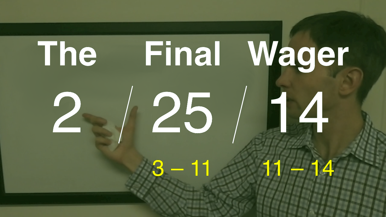 The Final Wager - February 25, 2014