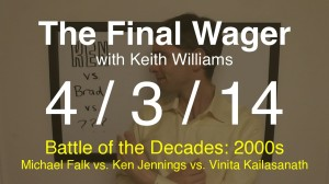 The Final Wager April 3, 2014