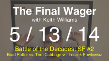 The Final Wager May 13, 2014