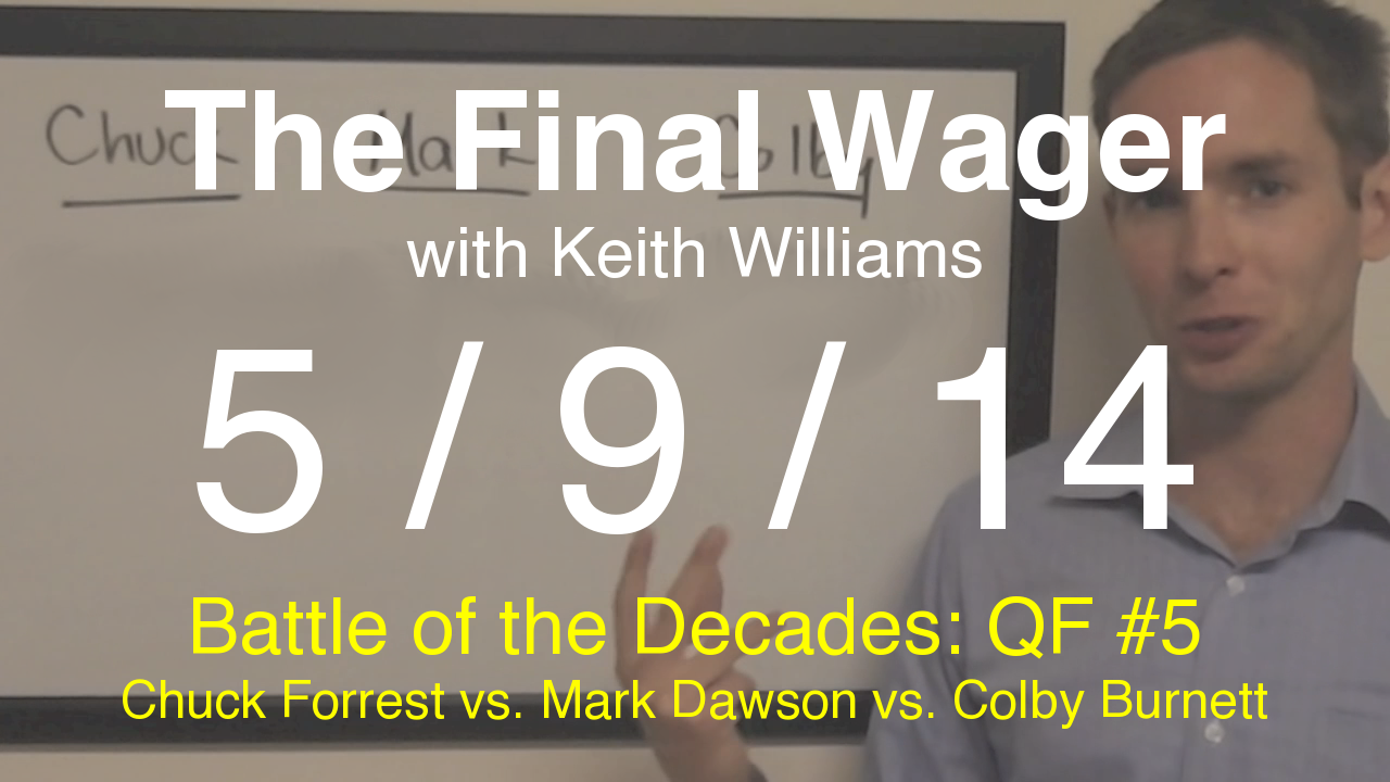The Final Wager - May 9, 2014