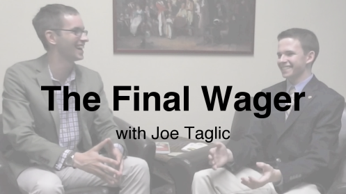 The Final Wager with Joe Taglic