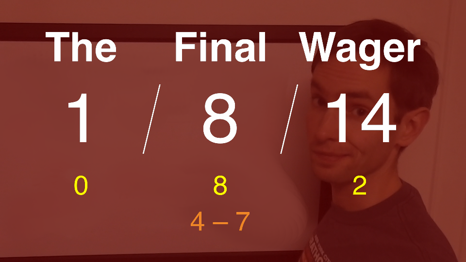 The Final Wager January 8, 2014