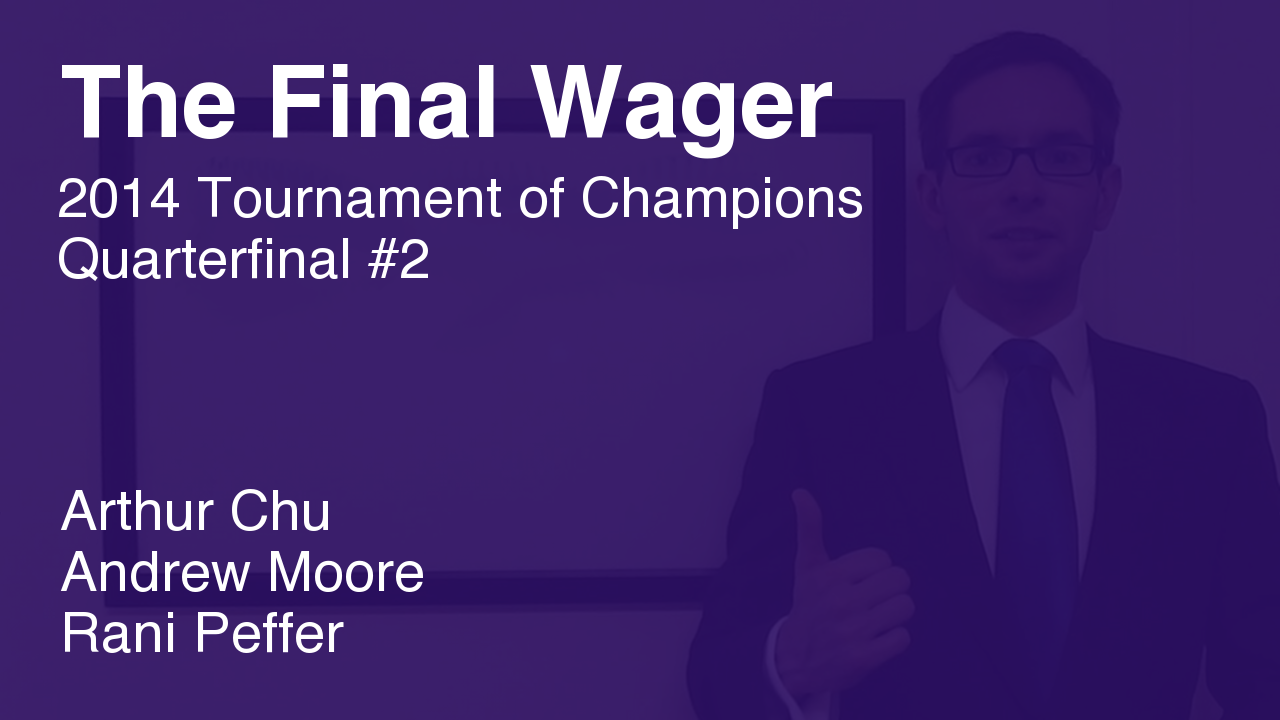 The Final Wager – November 11, 2014