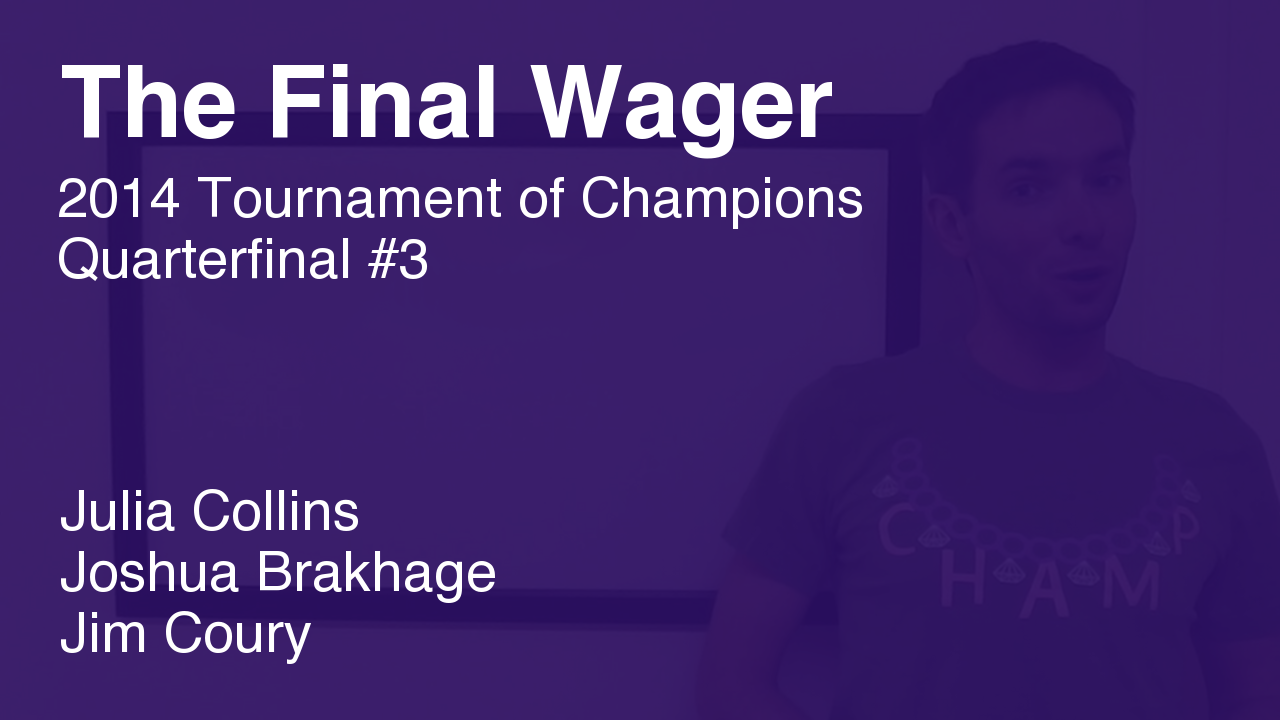 The Final Wager – November 12, 2014