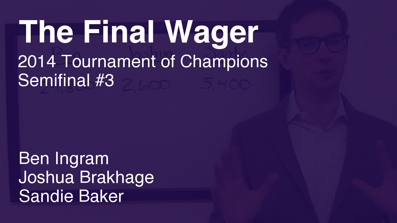 The Final Wager – November 19, 2014