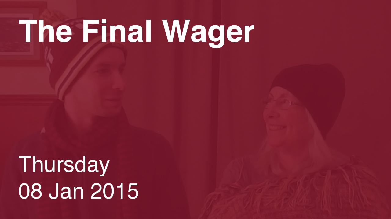 The Final Wager – January 8, 2015