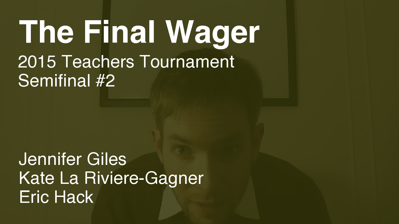The Final Wager – February 10, 2015
