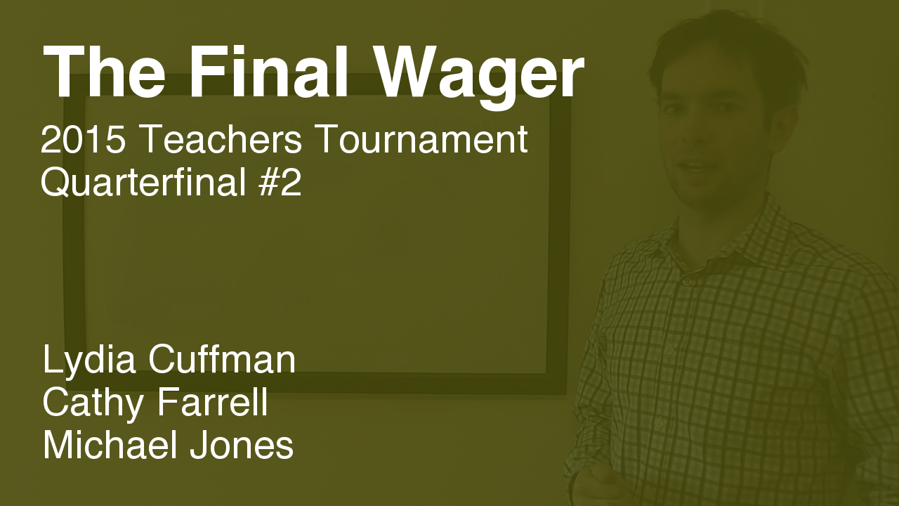 The Final Wager – February 3, 2015