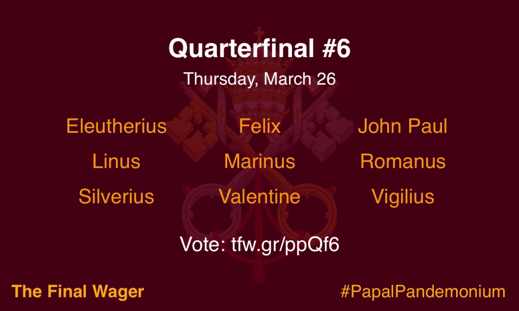 Papal Pandemonium quarterfinal 6